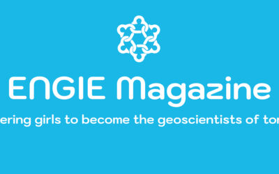 Discover the fascinating world of geosciences through the ENGIE Magazine!